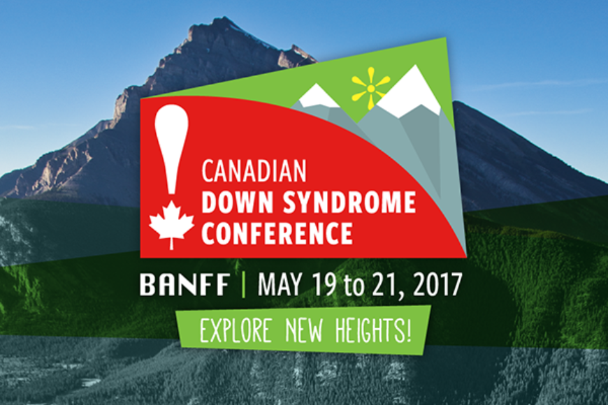 30th Canadian Down Syndrome Conference: A Success!