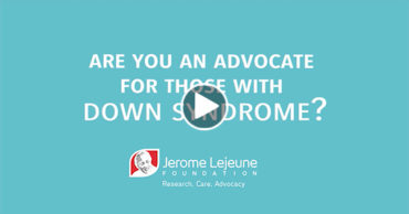 Are you an advocate for those with Down syndrome?