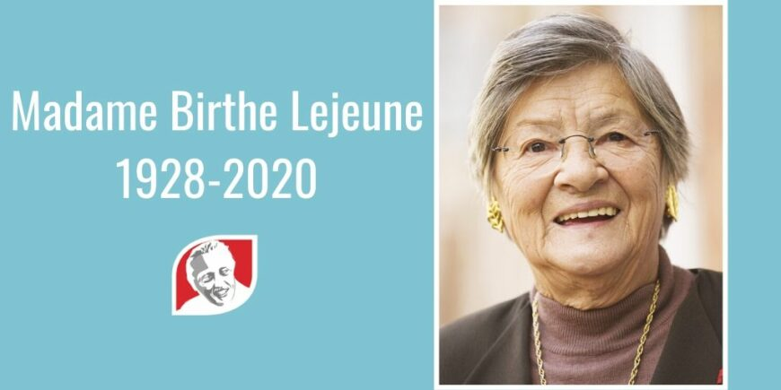 A Tribute to Madame Birthe Lejeune, Wife of Dr. Jerome Lejeune