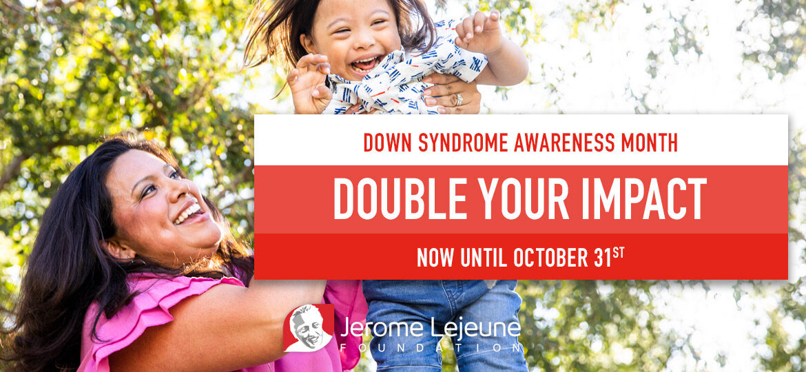 Down Syndrome Awareness Month matching campaign